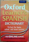 Oxford Learner's Spanish Dictionary by Oxford Dictionaries, Nicholas Rollin...