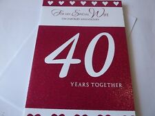 For My Special Wife On Our Ruby Anniversary..40 Years.....Greetings Card.