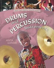 Drums and Percussion Instruments (How the World Makes Music)-ExLibrary
