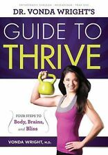 Dr. Vonda Wright's Guide to Thrive: Four Steps to Body, Brains, and-ExLibrary