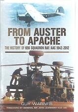 From Auster to Apache: The History of 656 Squadron RAF/AAC 1942-2012 Guy Warner