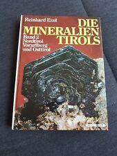 Exel die Mineralien Tirols Band 2 Nordtirol, Vorarlberg und Osttirol