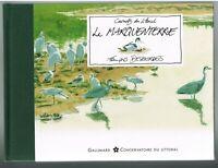 LE MARQUENTERRE - FRANÇOIS DESBORDES - GALLIMARD 2013 - LIVRE NEUF