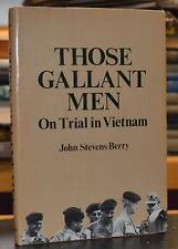 1984 THOSE GALLANT MEN ON TRIAL IN VIETNAM Green Beret Case hc/dj War