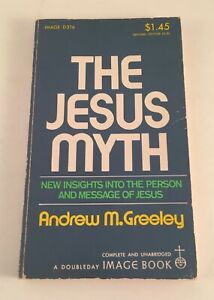 The Jesus Myth New Insights by Andrew M. Greeley Vintage 1973 Image Paperback