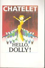 PROGRAMME THEATRE DU CHATELET. HELLO DOLLY. 1992 + 2 billets de spectacle