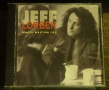 JEFF LORBER Worth Waiting For CD early-90's smooth-jazz Lee Ritenour