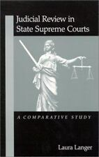 SUNY Judicial Review Comparative Study In State Supreme Courts by Laura Langer