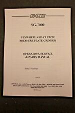DCM SG-7000 Flywheel & Clutch Grinder Operation, Service, & Parts Manual