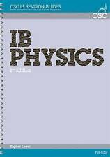 IB Physics Higher Level (OSC IB Revision Guides for the International -ExLibrary