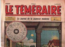 Le Téméraire n° 24. 1er Janvier  1944. Les Prophéties.   VICA. ERIK.