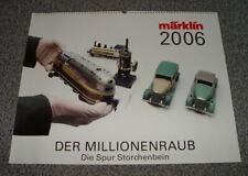 """Märklin Kalender 2006 """"Der Millionenraub"""" - Rarität"""