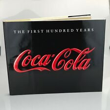 Coca Cola The First Hundred Years Hard Cover Sleeved NEW BOOK Anne Hoene Hoy