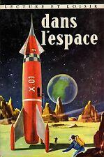 Dans l'espace // Claude APPELL // Lecture et Loisir / n° 15