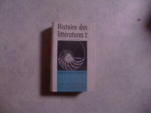 histoire des littératures 2 encyclopédie de la pléiade