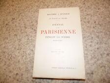1916.Journal d'une parisienne 1ère série.Guerre 14-18.Baronne Michaux