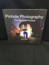 Pinhole Photography: The Art and Practice by Reay, Derek Hardback Book