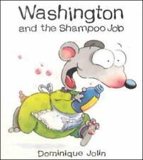 Washington and the Shampoo Job