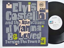 "MAXI 12"" ELVIS COSTELLO AND THE ATTRACTIONS I wanna be loved ZC 68188"