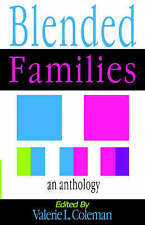 NEW Blended Families An Anthology by Valarie Coleman