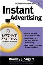 Instant Advertising by Bradley J. Sugars 9780071466608 (Paperback, 2006)