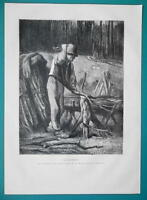 WOODCUTTER Lumberjack - 1876 Antique Print