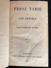 Libro Prose Varie Viaggio Sentimentale di Yorick Ugo Foscolo Volume I - II 1857