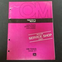 John Deere JD302 Tractor and Loader Operator's Manual OM-T60639 Issue C7