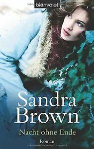 Nacht ohne Ende: Roman von Brown, Sandra | Buch | Zustand gut