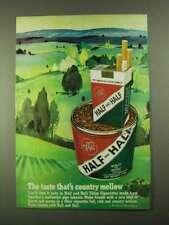 1968 Half and Half Cigarettes and Tobacco Ad - Mellow
