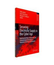 """""""Securing Electricity Supply in the Cyber Age"""""""