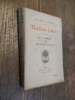 Théâtre libre La clairière oiseaux de passage / Maurice Donnay & Lucien Descaves