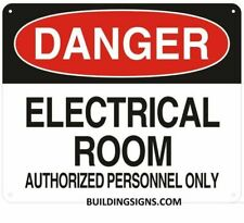 Danger Electrical Room Unauthorized Personnel Keep Out Signwhite10x12 Ref0420