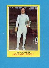 CAMPIONI dello SPORT 1970-71-Figurina n.296- RIGOLI -SCHERMA -NEW
