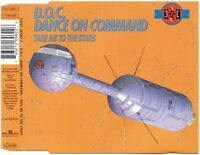 D.O.C. (Dance On Command) ‎Maxi CD Take Me To The Stars - Germany (M/M)