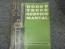 1960 Dodge D100 D200 D300 D400 D500 D600 D700 Truck Shop Service Repair Manual