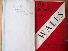 Edmund Vale The World of Wales Erstausgabe 1935 **signiert** Landeskunde