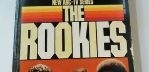 The Rookies; a novel, adapted from the T.V. series Kate Jackson  B30