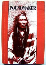 RARE 1967 SIGNED Copy POUNDMAKER (CREE CHIEF) By NORMA SLUMAN w/DJ