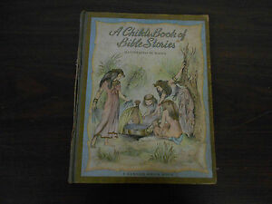 A CHILD'S BOOK OF BIBLE STORIES-ILLUSTRATED BY MASHA  A RANDOM HOUSE BOOK - 1944