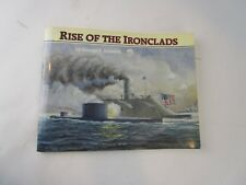 Rise of the Ironclads by George F. Amadon soft cover book