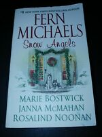 Snow Angels by Fern Michaels, Janna McMahan, Marie Bostwick and Rosalind Noonan…
