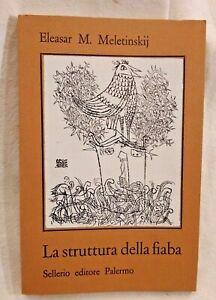 LA STRUTTURA DELLA FIABA di Eleasar M Meletinskij 1977 Sellerio libro usato