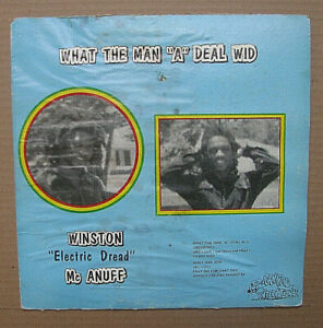 """1st P WINSTON """"Electric Dread"""" McANUFF - WHAT THE MAN """"A"""" DEAL WID - Top Ranking"""