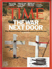 Time July 11 2011 Why Mexico's Drug Violence is America's Problem/Summer Reading