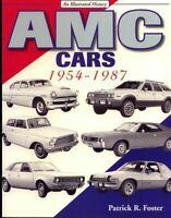 Amc Cars 1954-1987 Amx Gremlin Rebel Javelin Hornet Eagle Foster History Book