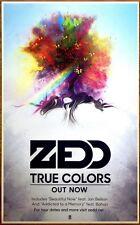 ZEDD True Colors Ltd Ed Discontinued Large RARE Poster +FREE Dance/Pop Poster!