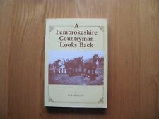 A PEMBROKESHIRE COUNTRYMAN LOOKS BACK, by W R Morgan