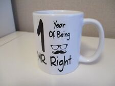 1 Years Of Being Mr Right  Novelty Anniversary Gift Mugs -1st