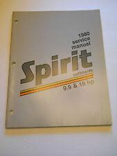 SPIRIT 9.9  & 16 HP OUTBOARD MOTOR SHOP SERVICE REPAIR MANUAL  1980
